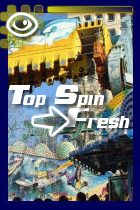 Top spin fresh